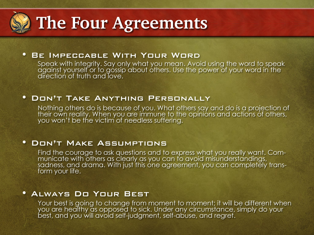 Book review the four agreements thisisyouth but if youre too lazy heres the basic toltec thesis for a platinumwayz