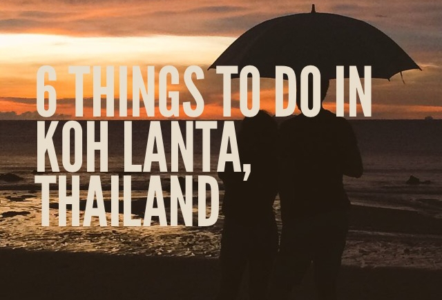 Activities to do in Koh Lanta Thailand