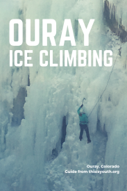 Ouray Ice Park Pinterest Guide